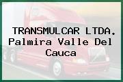 TRANSMULCAR LTDA. Palmira Valle Del Cauca