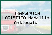 TRANSPAISA LOGISTICA Medellín Antioquia