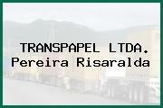 TRANSPAPEL LTDA. Pereira Risaralda
