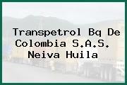 Transpetrol Bq De Colombia S.A.S. Neiva Huila