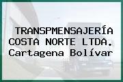TRANSPMENSAJERÍA COSTA NORTE LTDA. Cartagena Bolívar