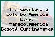 Transportadora Colombo América Ltda. Transcolamérica Bogotá Cundinamarca