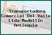 Transportadora Comercial Del Valle Ltda Medellín Antioquia