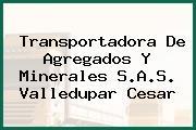 Transportadora De Agregados Y Minerales S.A.S. Valledupar Cesar