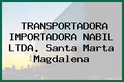 TRANSPORTADORA IMPORTADORA NABIL LTDA. Santa Marta Magdalena