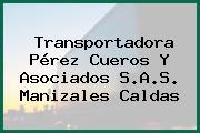 Transportadora Pérez Cueros Y Asociados S.A.S. Manizales Caldas