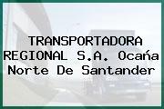 TRANSPORTADORA REGIONAL S.A. Ocaña Norte De Santander