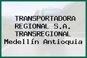 TRANSPORTADORA REGIONAL S.A. TRANSREGIONAL Medellín Antioquia