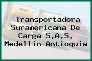 Transportadora Suramericana De Carga S.A.S. Medellín Antioquia