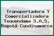 Transportadora Y Comercializadora Tequendama S.A.S. Bogotá Cundinamarca