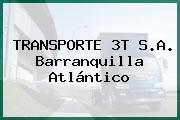TRANSPORTE 3T S.A. Barranquilla Atlántico
