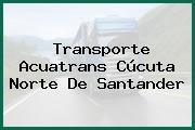 Transporte Acuatrans Cúcuta Norte De Santander