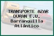 TRANSPORTE AZAR DURAN E.U. Barranquilla Atlántico