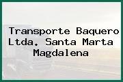 Transporte Baquero Ltda. Santa Marta Magdalena