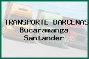TRANSPORTE BARCENAS Bucaramanga Santander