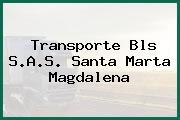 Transporte Bls S.A.S. Santa Marta Magdalena