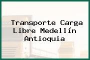 Transporte Carga Libre Medellín Antioquia