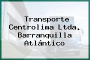 TRANSPORTE CENTROLIMA LTDA. Barranquilla Atlántico