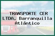 TRANSPORTE CER LTDA. Barranquilla Atlántico