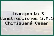 Transporte & Construcciones S.A.S Chiriguaná Cesar