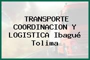 TRANSPORTE COORDINACION Y LOGISTICA Ibagué Tolima