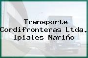 Transporte Cordifronteras Ltda. Ipiales Nariño