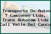 Transporte De Autos Y Camiones Ltda. Trans Autocam Ltda Cali Valle Del Cauca