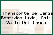 Transporte De Carga Bastidas Ltda. Cali Valle Del Cauca