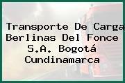 Transporte De Carga Berlinas Del Fonce S.A. Bogotá Cundinamarca