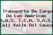 Transporte De Carga De Las Américas S.A.S. T.C.A. S.A.S. Cali Valle Del Cauca