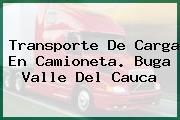 Transporte De Carga En Camioneta. Buga Valle Del Cauca