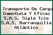 Transporte De Carga Inmediata Y Eficaz S.A.S. Sigla Tcie S.A.S. Barranquilla Atlántico