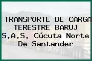 TRANSPORTE DE CARGA TERESTRE BARUJ S.A.S. Cúcuta Norte De Santander