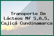 Transporte De Lácteos Mf S.A.S. Cajicá Cundinamarca