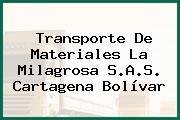 Transporte De Materiales La Milagrosa S.A.S. Cartagena Bolívar