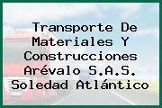 Transporte De Materiales Y Construcciones Arévalo S.A.S. Soledad Atlántico
