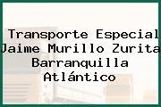 Transporte Especial Jaime Murillo Zurita Barranquilla Atlántico