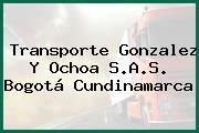Transporte Gonzalez Y Ochoa S.A.S. Bogotá Cundinamarca
