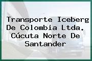 Transporte Iceberg De Colombia Ltda. Cúcuta Norte De Santander