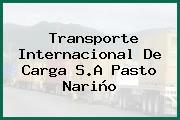 Transporte Internacional De Carga S.A Pasto Nariño
