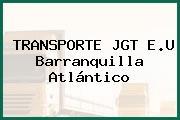 TRANSPORTE JGT E.U Barranquilla Atlántico