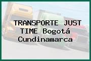 TRANSPORTE JUST TIME Bogotá Cundinamarca
