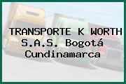 TRANSPORTE K WORTH S.A.S. Bogotá Cundinamarca
