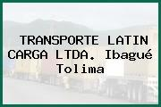 TRANSPORTE LATIN CARGA LTDA. Ibagué Tolima