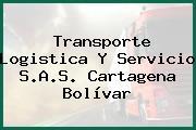 Transporte Logistica Y Servicio S.A.S. Cartagena Bolívar