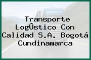 Transporte LogÚstico Con Calidad S.A. Bogotá Cundinamarca