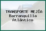 TRANSPORTE MEJÍA Barranquilla Atlántico