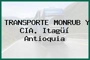TRANSPORTE MONRUB Y CIA. Itagüí Antioquia