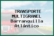 TRANSPORTE MULTIGRANEL Barranquilla Atlántico
