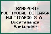 TRANSPORTE MULTIMODAL DE CARGA MULTICARGO S.A. Bucaramanga Santander